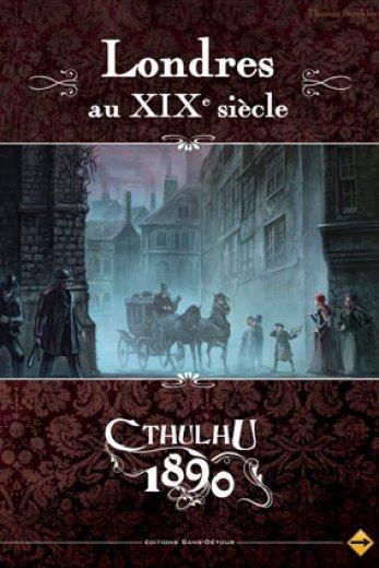 Appel de Cthulhu 1890 - Londres au XIXème Siècle