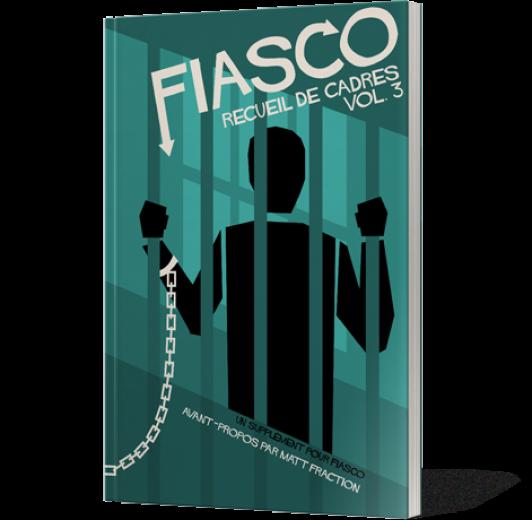 Fiasco - Recueil de cadres vol.3