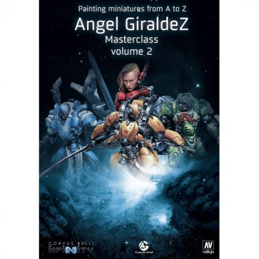INF - Painting miniatures From A To Z - Angel Giraldez Masterclass Volume 2