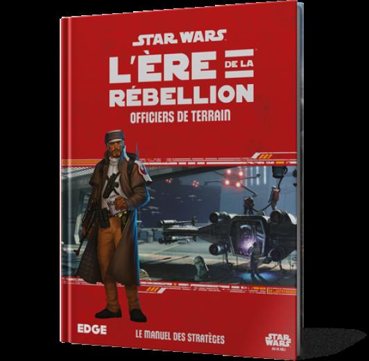 Star Wars L'Ère de la Rébellion : Officiers de Terrain
