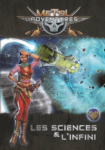 Metal Adventure: Les Sciences et l'Infini