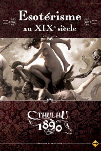 Appel de Cthulhu 1890 - Esoterisme au XIXème siècle