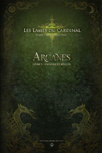Les Lames du Cardinal - Arcanes