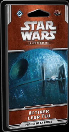 Attirer leur Feu (Star Wars JCE)