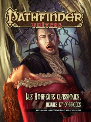 Horreurs classiques revues et corrigées (Pathfinder)