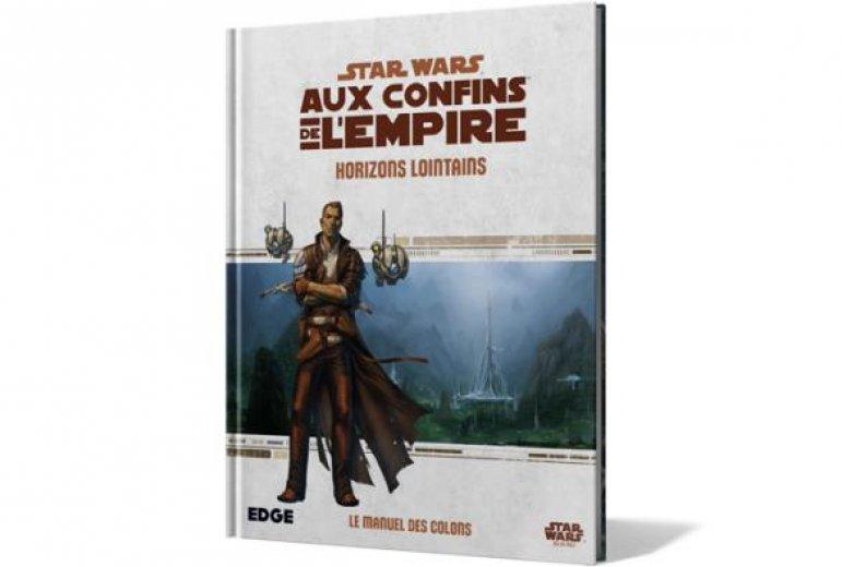 Star Wars aux confins de l'empire : Horizons lointains