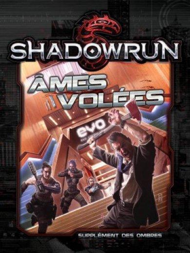 Shadowrun : Ames volées (5e ed.)