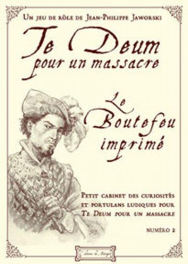 Te Deum: Le Boutefeu imprimé T2