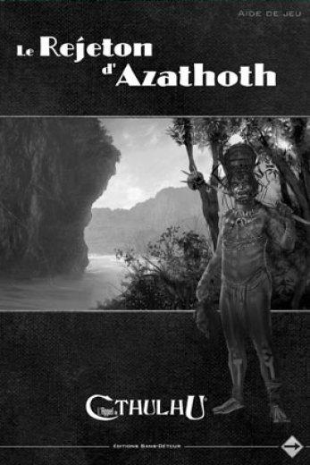Le Rejeton d'Azatoth (l'écran)