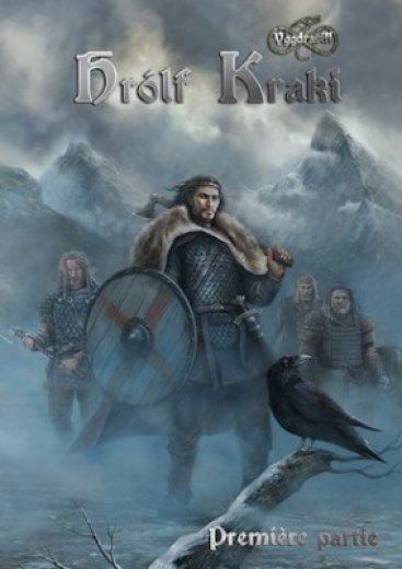 Yggdrasil Hrolf Kraki (Première partie)