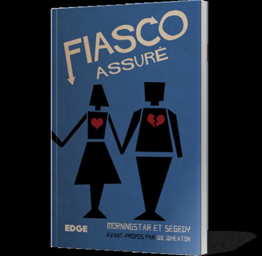 Fiasco 2 - Fiasco assuré