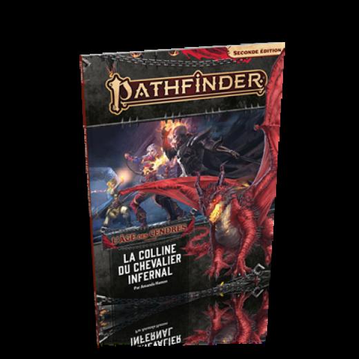 Pathfinder Seconde édition : L'âge des cendres 1 - La Colline du Chevalier Infernal