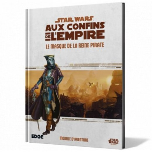 Star Wars Aux Confins de l'Empire : Le masque de la reine pirate