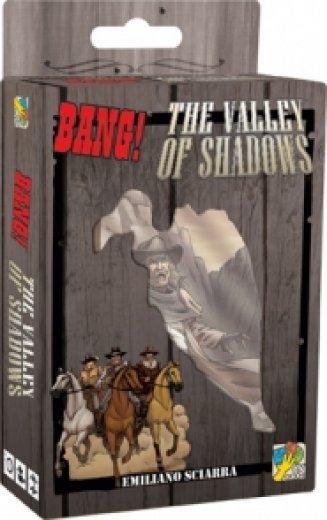 Bang ! The Valley of Shadows