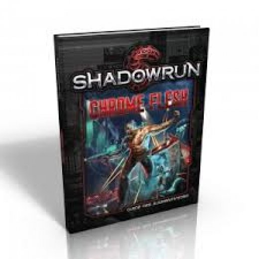 Shadowrun : Chrome flesh (5e ed.)