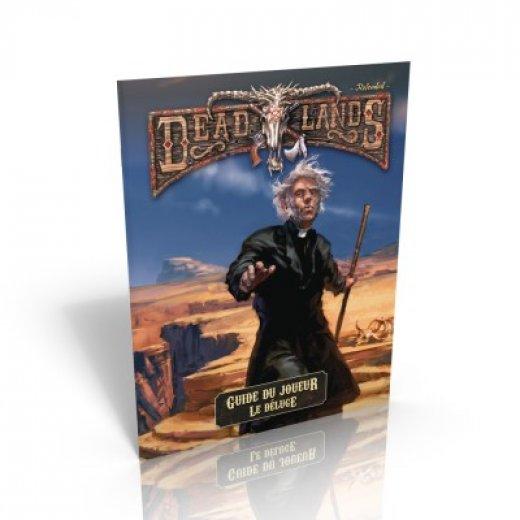 Deadlands: Le guide du joueur du Deluge