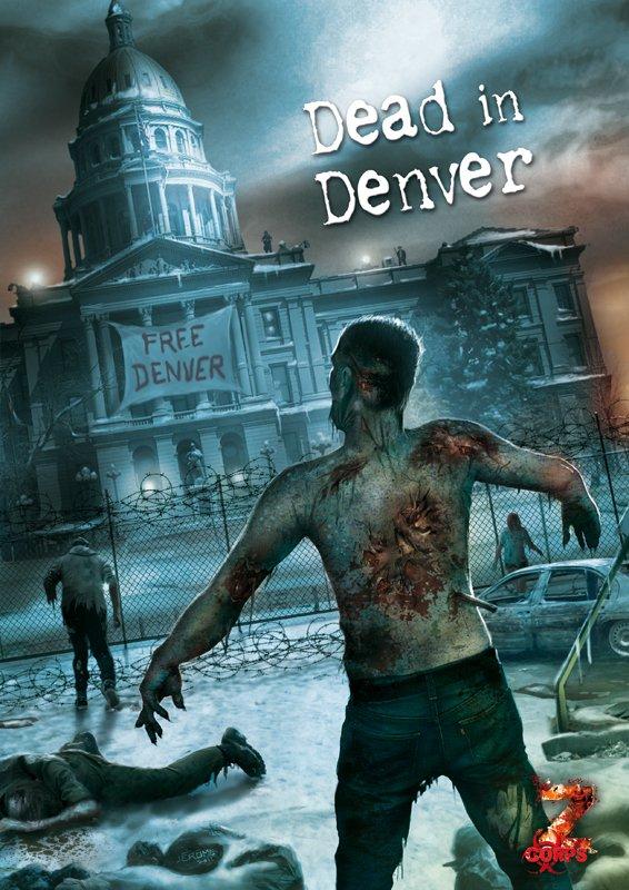 Z-Corps : Dead in Denver