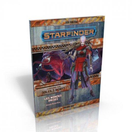 Starfinder - Les mondes brisés (Campagnes des soleils morts)