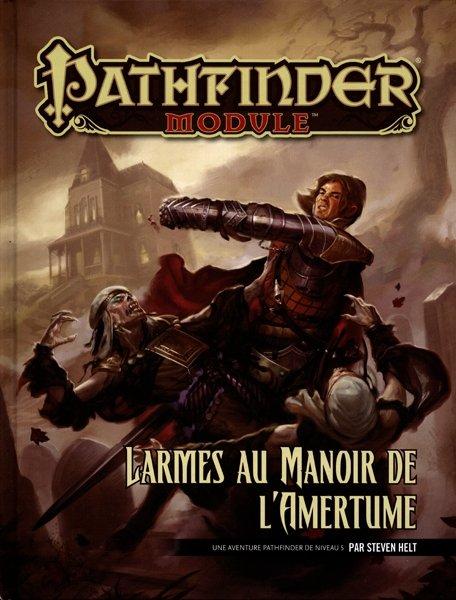 Larmes au manoir de l'amertume (Pathfinder)