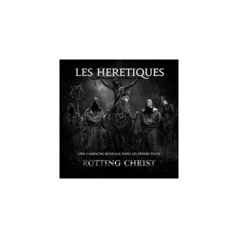 Rotting Christ - Les Hérétiques
