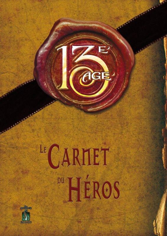13eme Age - Carnet du héros