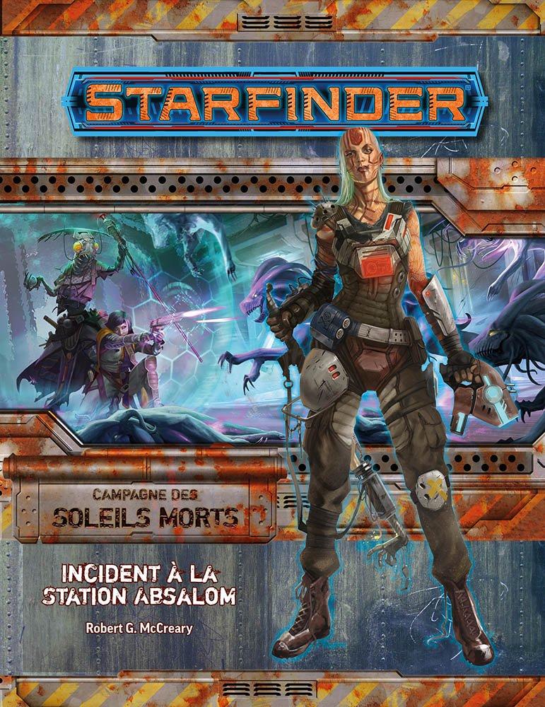 Starfinder Incident à la station Absalom (Soleils morts 1/6)