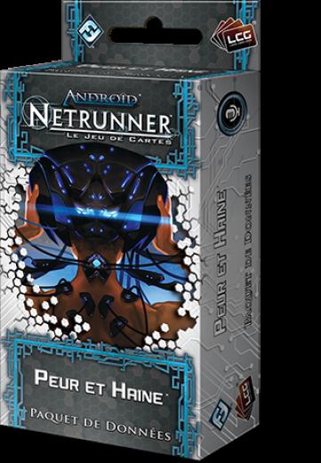Android : Netrunner, Peur et Haine