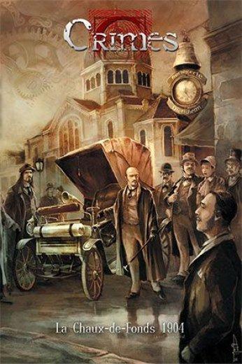 Crimes - La Chauds-de-Fonds 1904